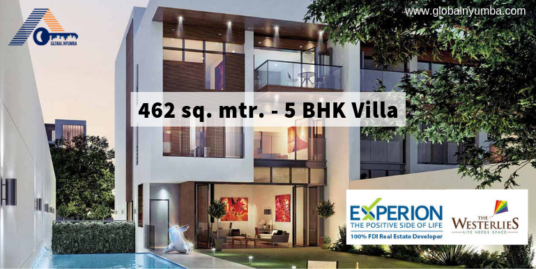 462 Sq. Mtr. – 5 BHK Villa In Experion The Westerlies, Sector 108, Dwarka Expressway, Gurgaon