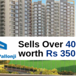 Shapoorji Pallonji Sells Over 400 flats worth Rs 350 cr